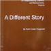 A Different Story by Ruth Coder Fitzgerald